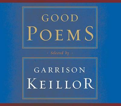 Keillor Good Poems Zoom in Read More Good Poems